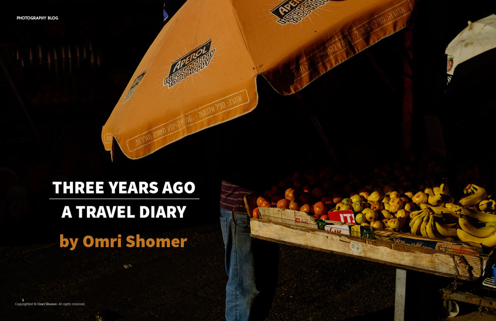 THREE YEARS AGO  - A TRAVEL DIARY by Omri Shomer